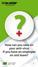 #drweb How can you save on your anti-virus if you have an employee on sick leave?