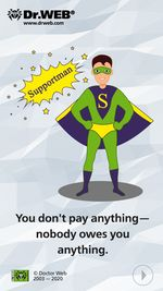 #drweb You don't pay anything—nobody owes you anything.