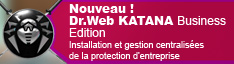 Sortie de Dr.Web KATANA Business Edition 1.0