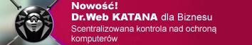 Dr.Web KATANA Business Edition 1.0 już jest dostępny